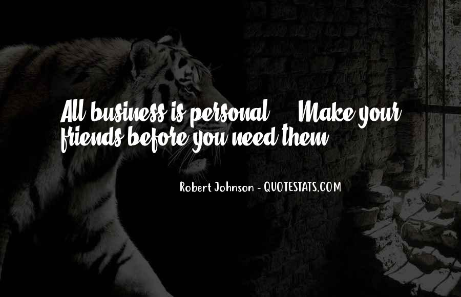 Quotes About Personal Business #14009
