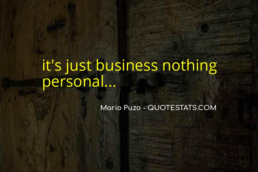 Quotes About Personal Business #5020