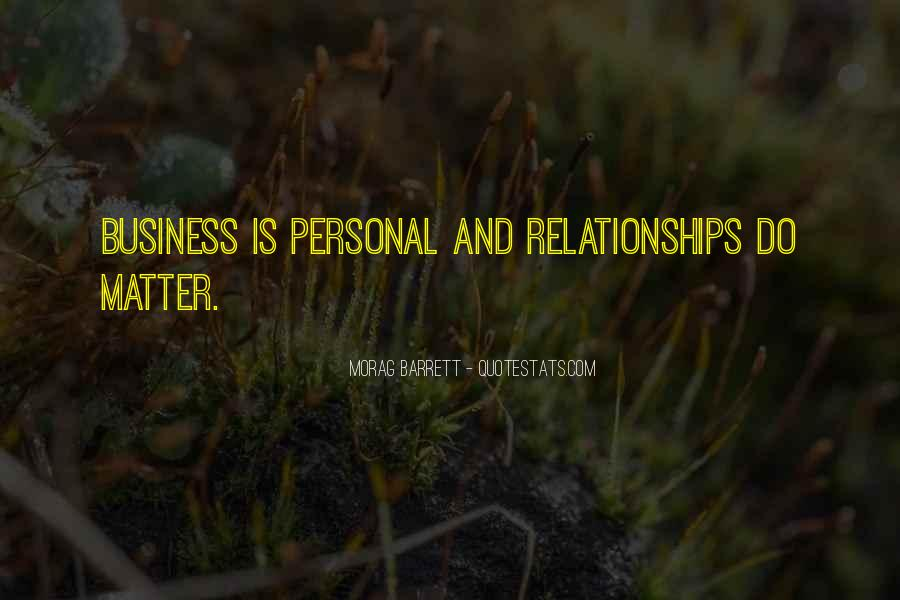 Quotes About Personal Business #734610
