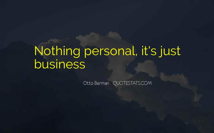 Quotes About Personal Business #792732