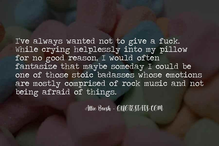 Quotes About Being A Rock For Someone #46898