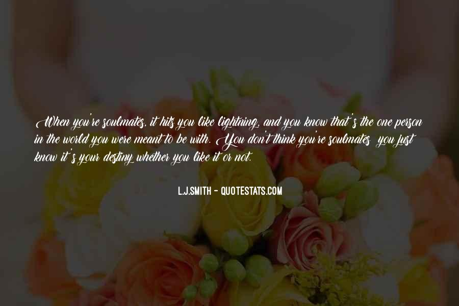 Quotes About Not Meant To Be #132790