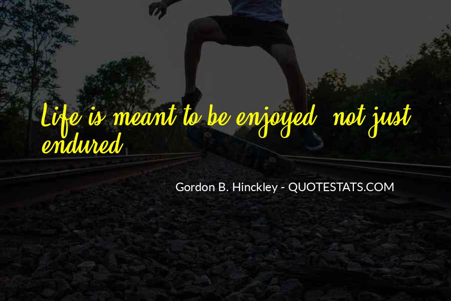 Quotes About Not Meant To Be #156807