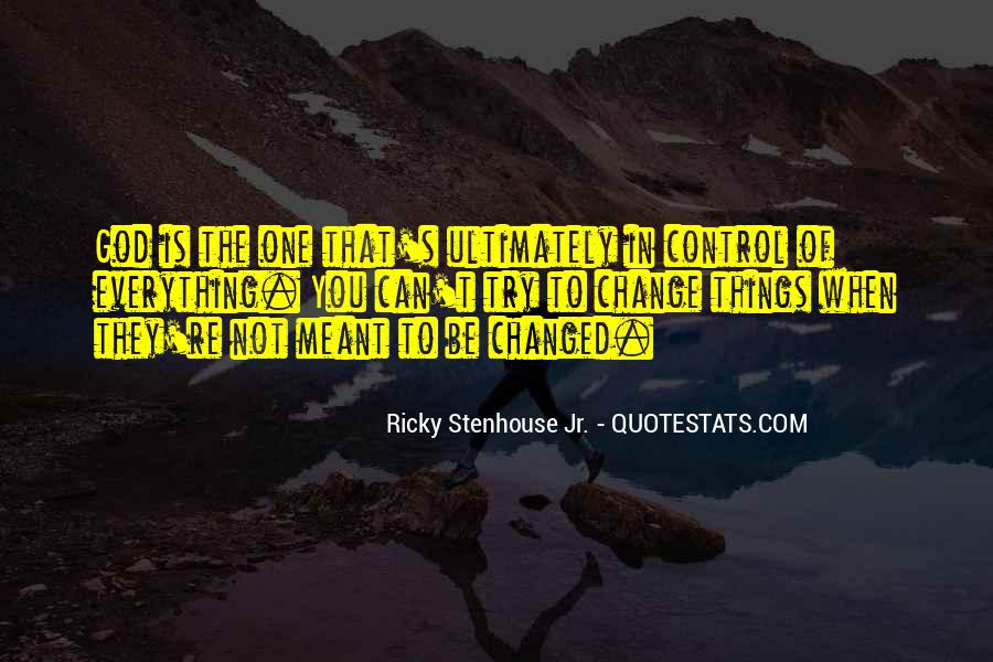 Quotes About Not Meant To Be #270477