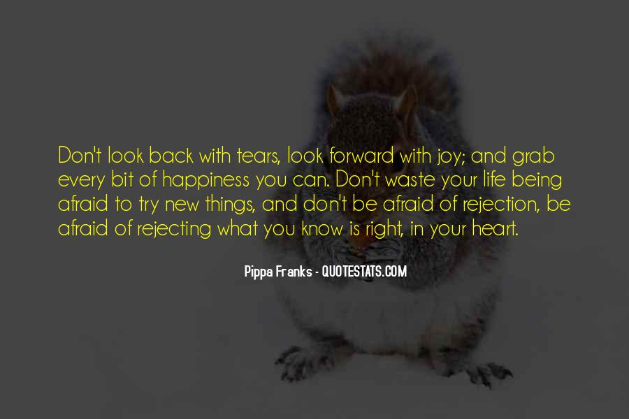 Quotes About Being Afraid Of Rejection #168098