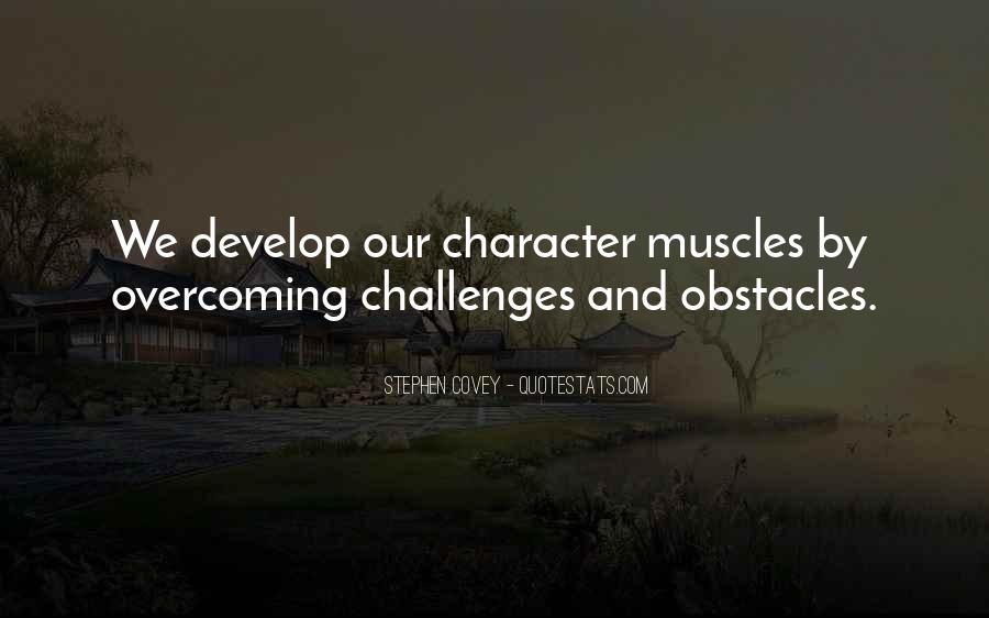 Quotes About Overcoming Obstacles And Challenges #1116138