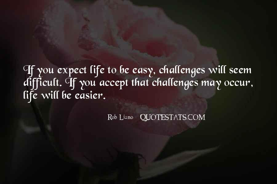 Quotes About Overcoming Obstacles And Challenges #1402608