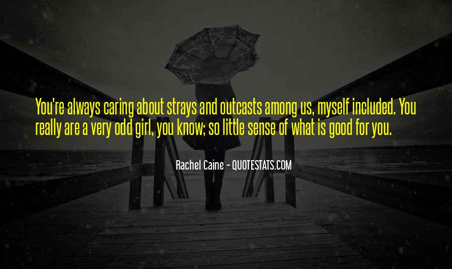 Quotes About Always Caring About Someone #1681141