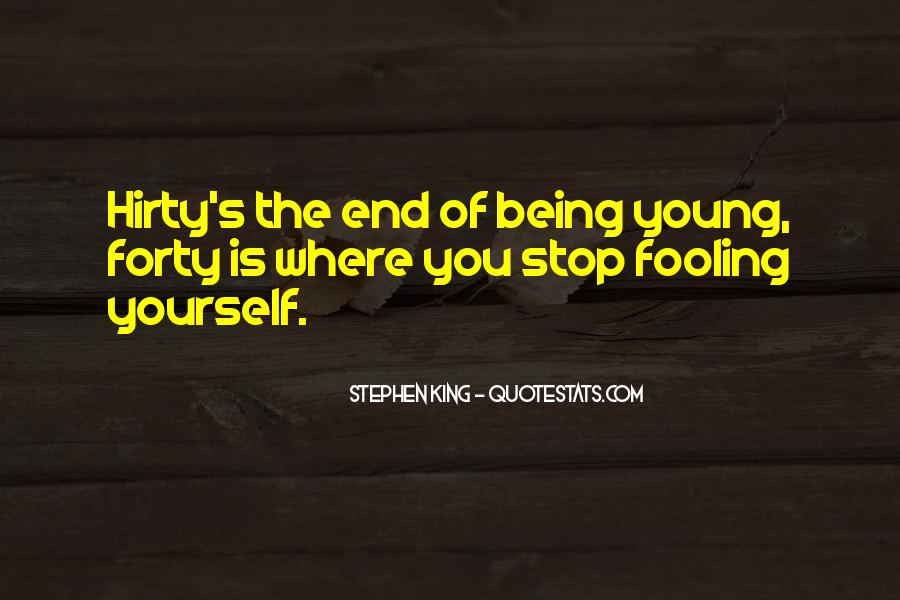 Quotes About Fooling Yourself #1530172
