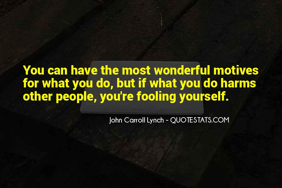 Quotes About Fooling Yourself #224240
