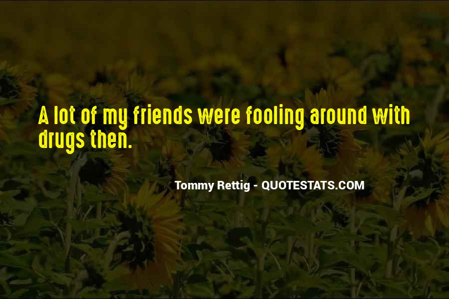 Quotes About Fooling Yourself #360414