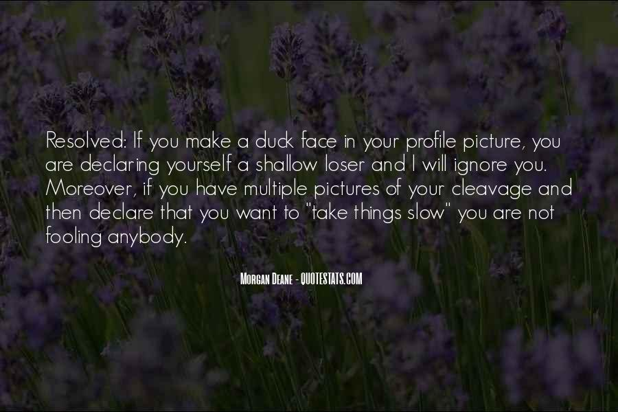 Quotes About Fooling Yourself #424349