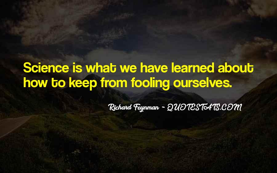 Quotes About Fooling Yourself #430254