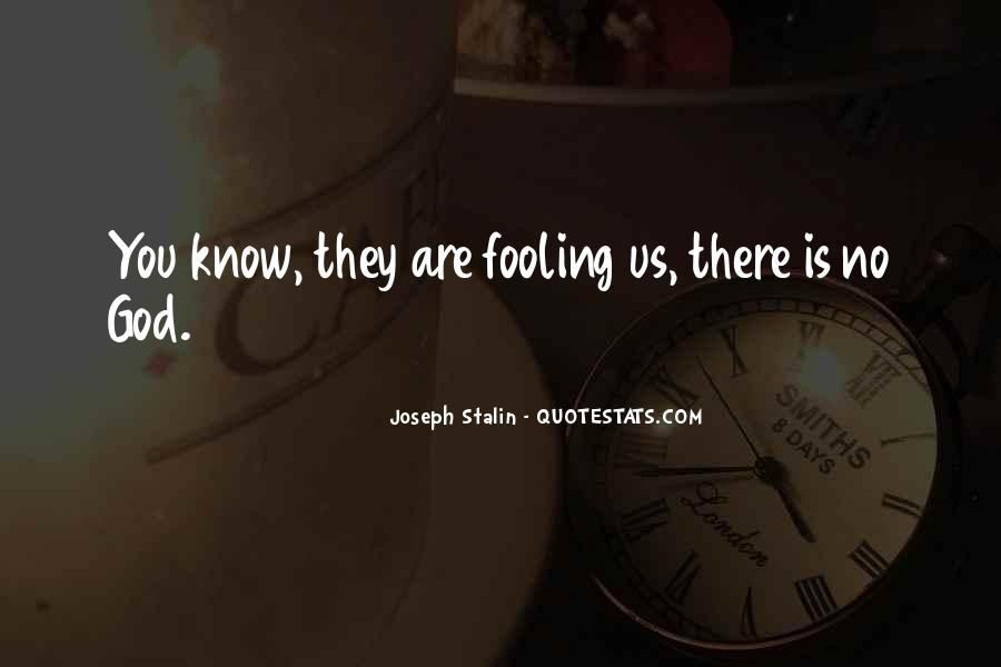 Quotes About Fooling Yourself #461867
