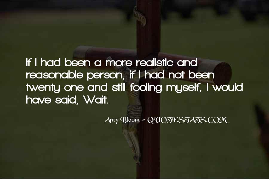 Quotes About Fooling Yourself #79797