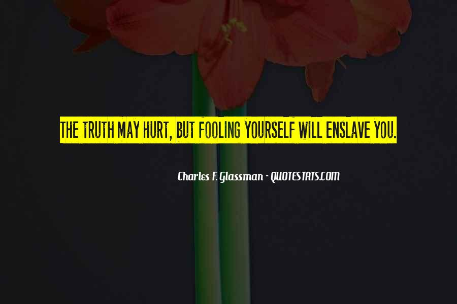Quotes About Fooling Yourself #959706