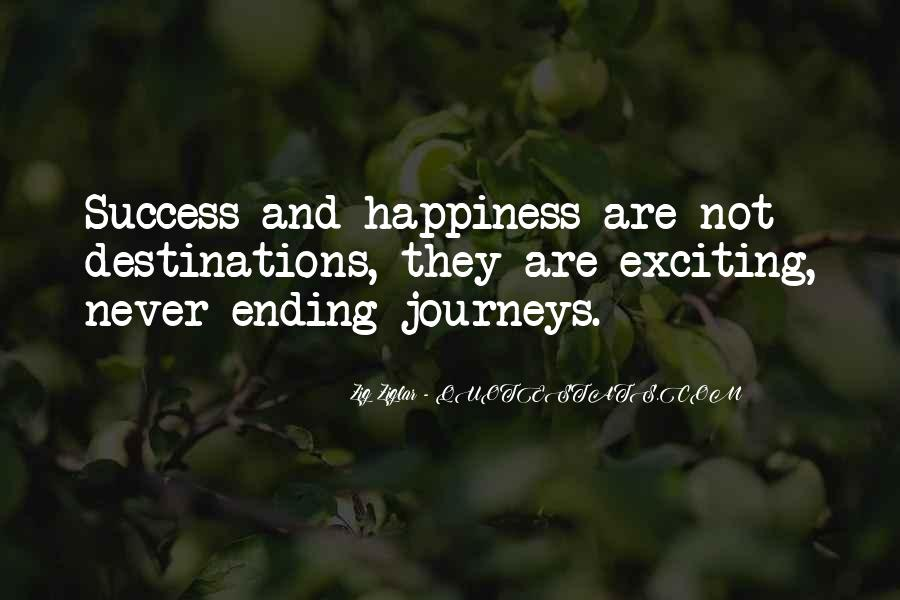 Quotes About Journeys And Destinations #1298619