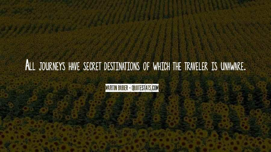 Quotes About Journeys And Destinations #133541