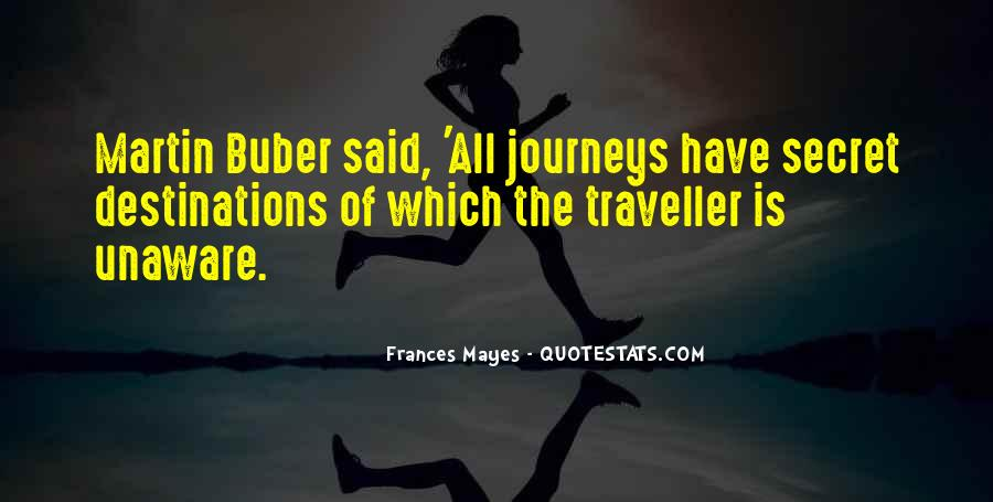 Quotes About Journeys And Destinations #320984