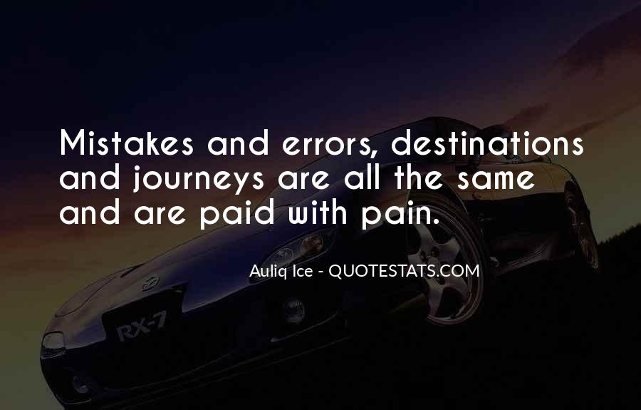 Quotes About Journeys And Destinations #771663