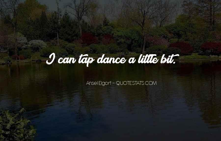 Quotes About Tap Dance #1384841