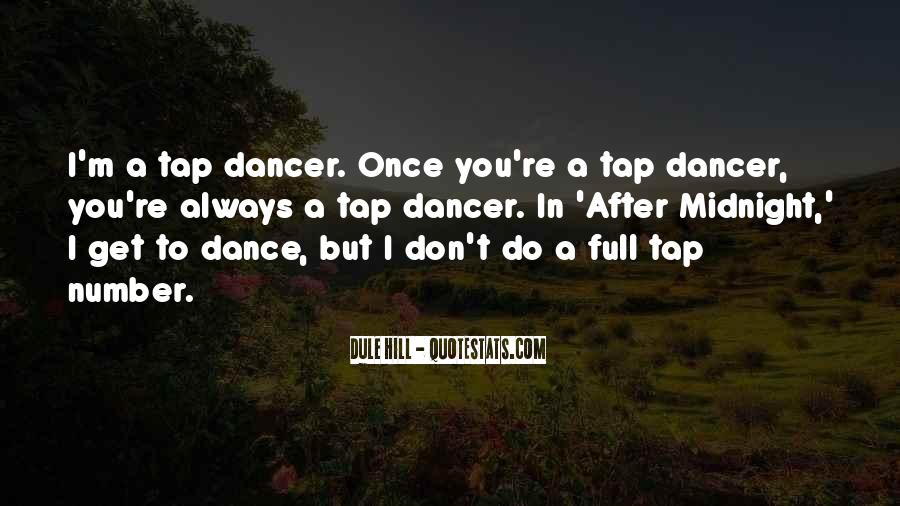 Quotes About Tap Dance #492745