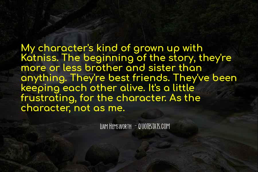 Quotes About Brother N Sister #103875