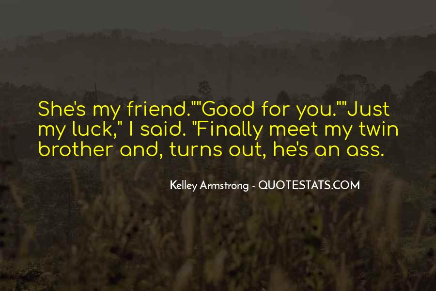 Quotes About Brother N Sister #118051