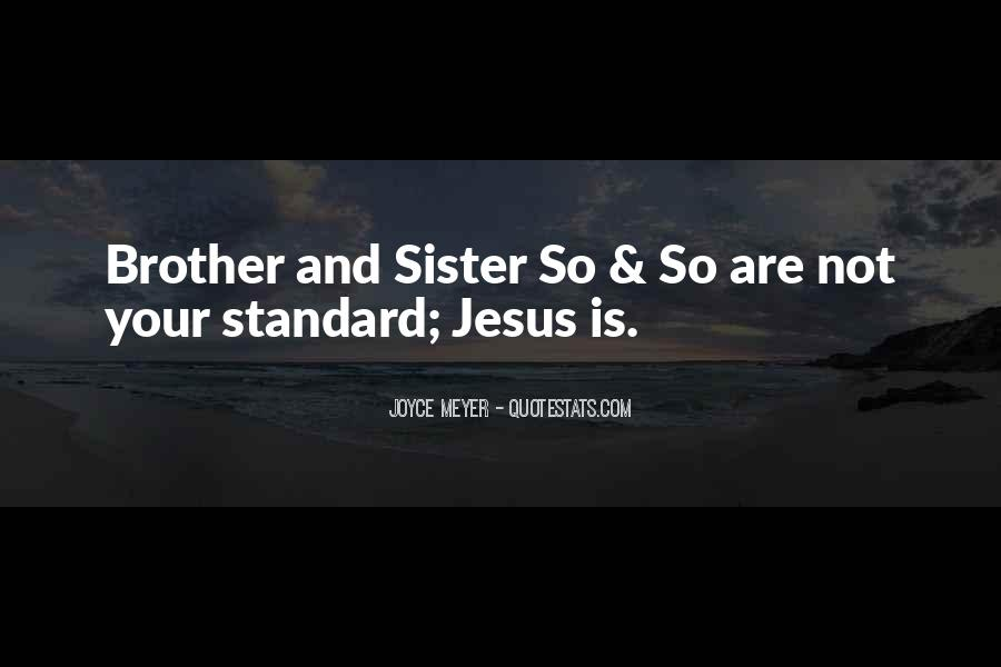 Quotes About Brother N Sister #13026