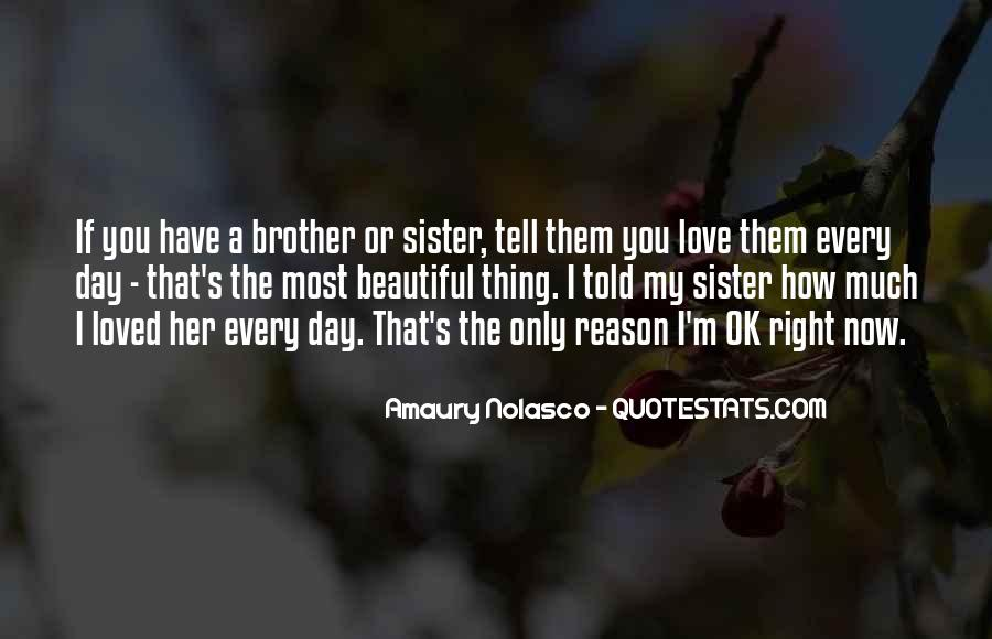Quotes About Brother N Sister #191112