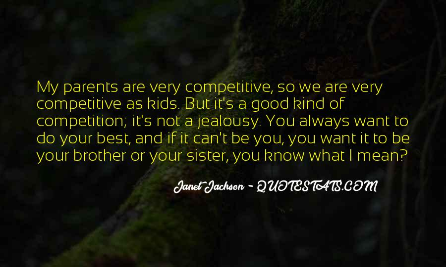 Quotes About Brother N Sister #192137