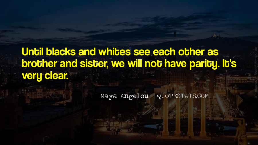 Quotes About Brother N Sister #29485