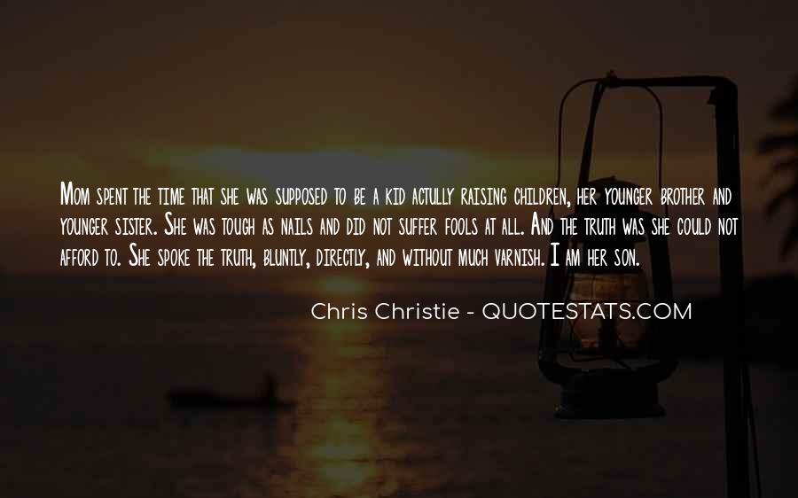 Quotes About Brother N Sister #32102