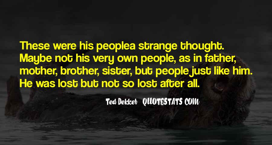 Quotes About Brother N Sister #53947