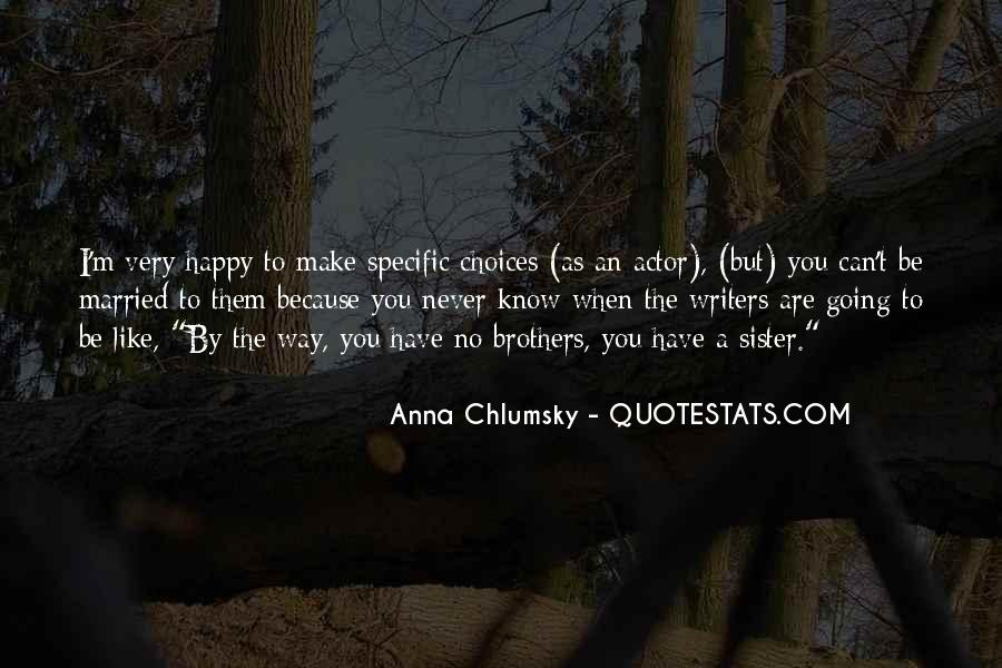 Quotes About Brother N Sister #92208