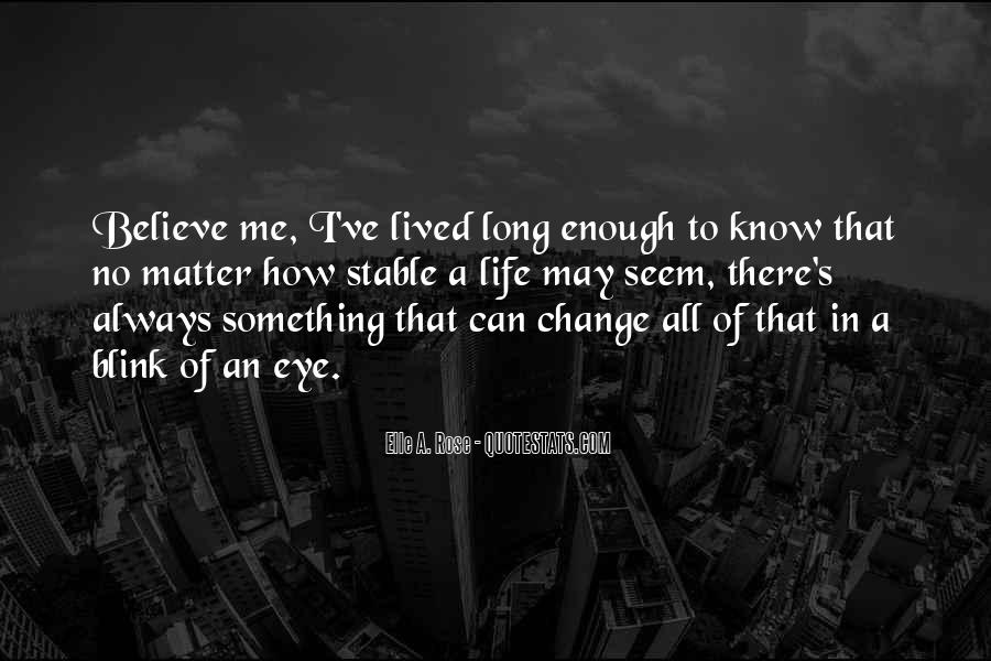 Quotes About Change In The Blink Of An Eye #253712