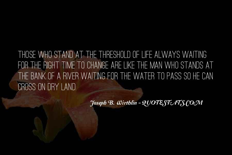 Quotes About Life Like Water #295817