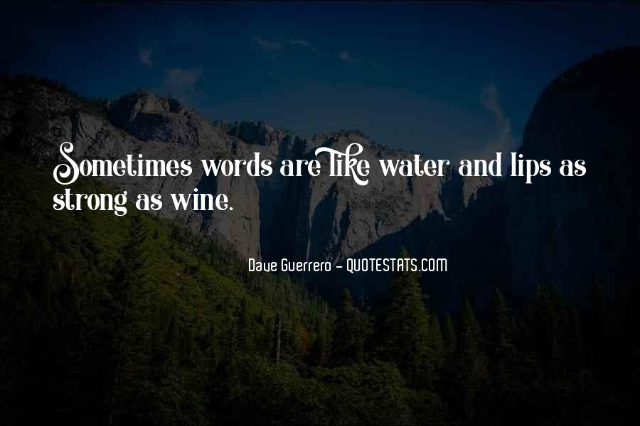 Quotes About Life Like Water #36989