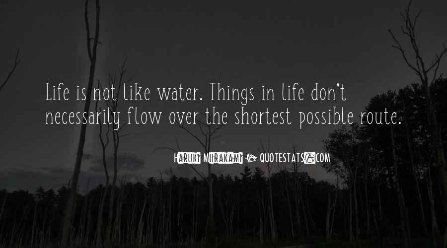 Quotes About Life Like Water #400739