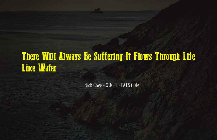 Quotes About Life Like Water #7260