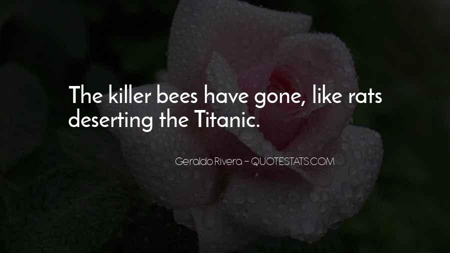 Quotes About Killer Bees #1027323