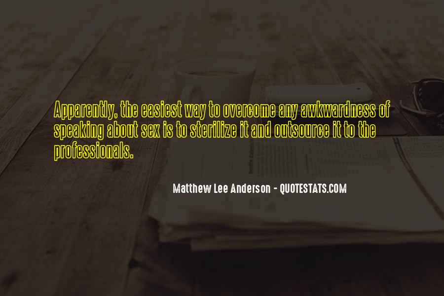 Quotes About Outsource #1699639