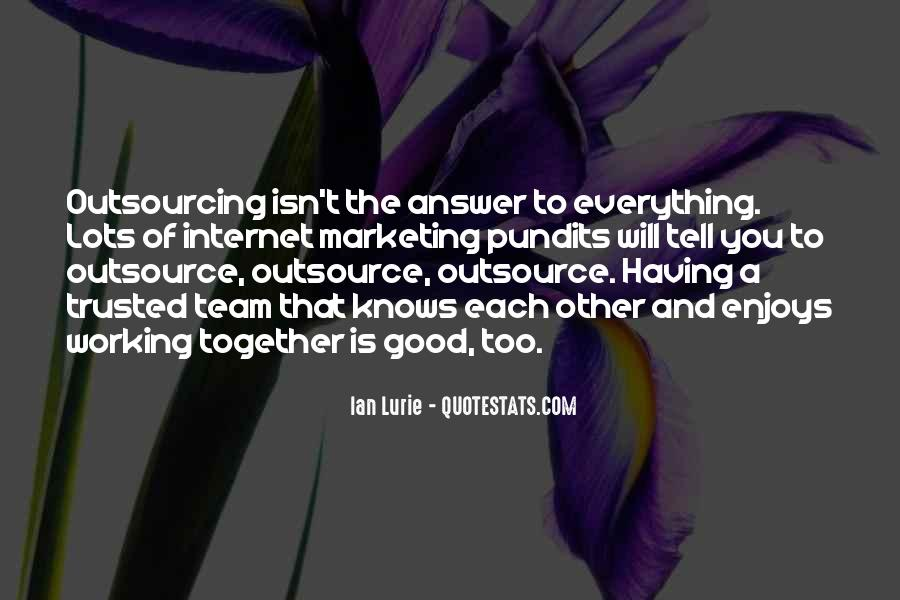 Quotes About Outsource #448484