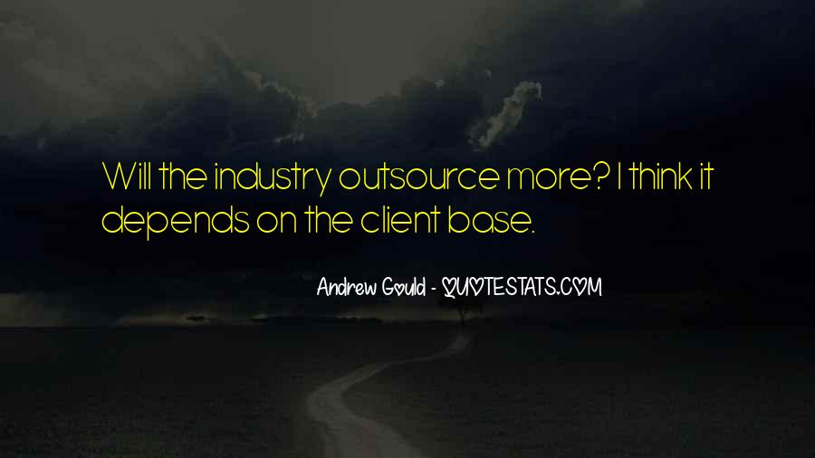 Quotes About Outsource #673541