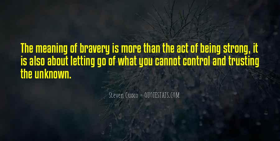 Quotes About Letting Go Being Strong #1397647