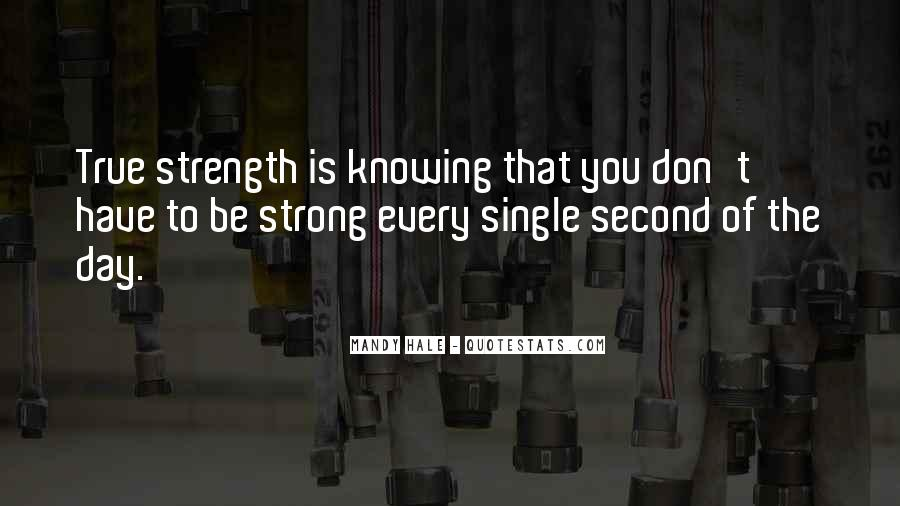 Quotes About Letting Go Being Strong #633572