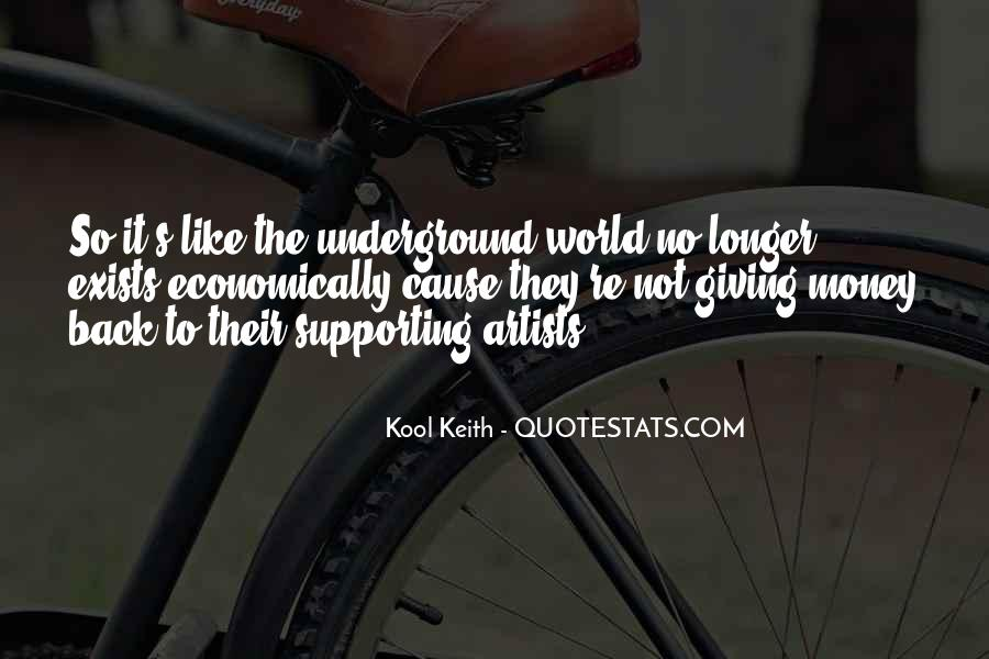 Quotes About Supporting A Cause #1316141