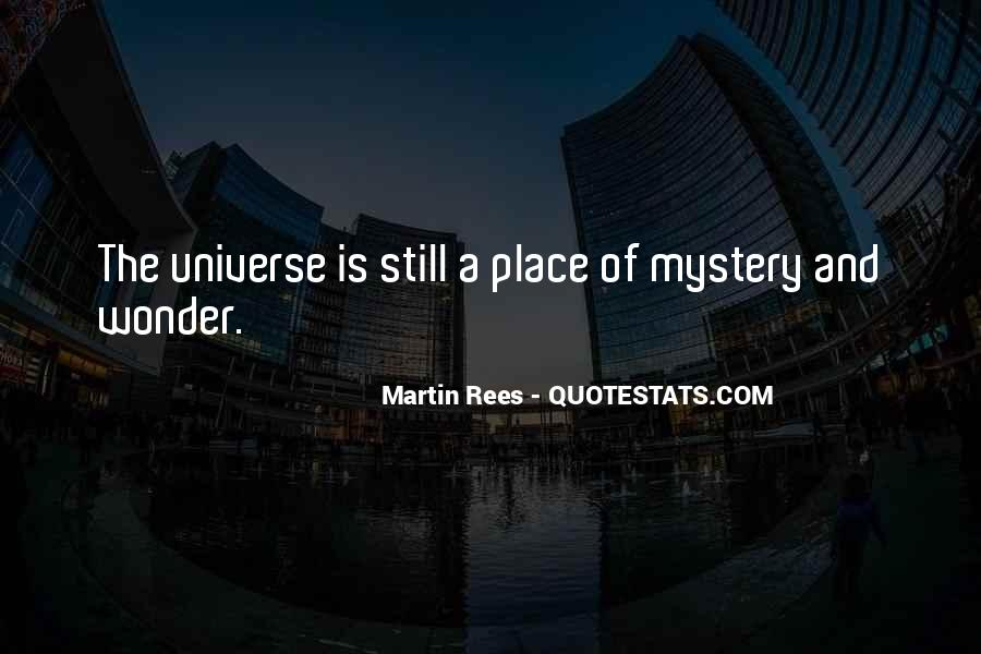 Quotes About The Wonder Of The Universe #1231512