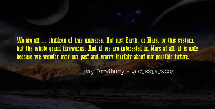 Quotes About The Wonder Of The Universe #1822669