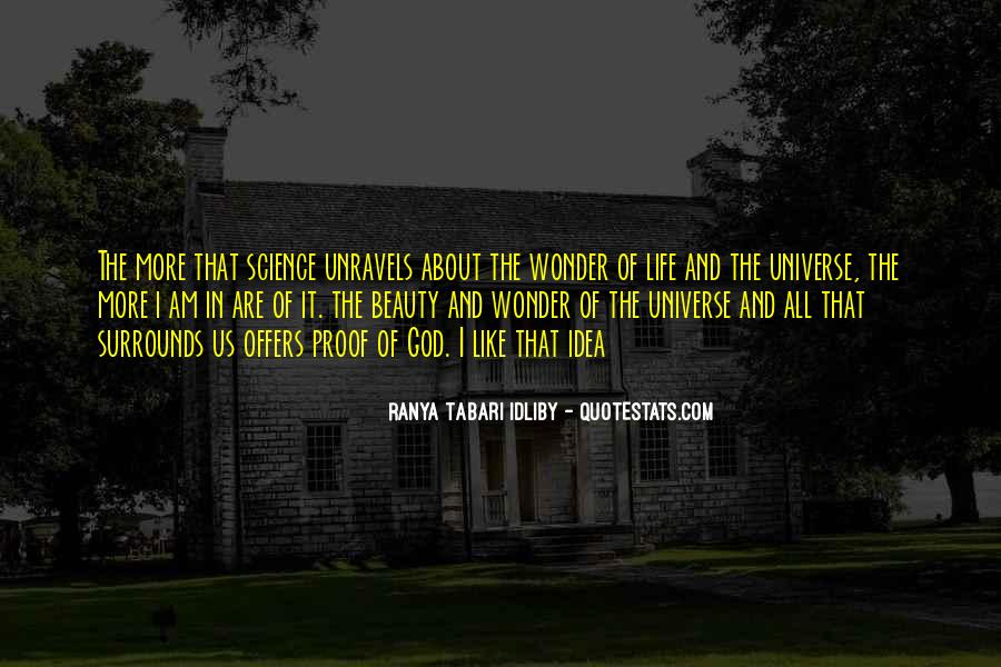 Quotes About The Wonder Of The Universe #327471